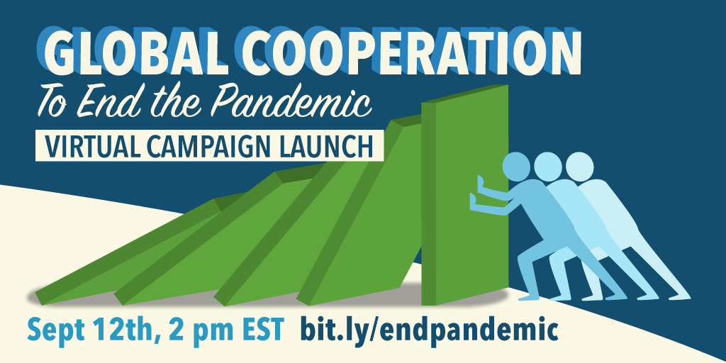 Campaign Launch: Global Cooperation to End the Pandemic