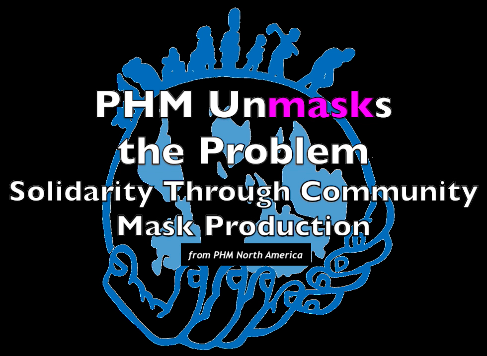 PHM Unmasks the Problem: Solidarity through Community Mask Production